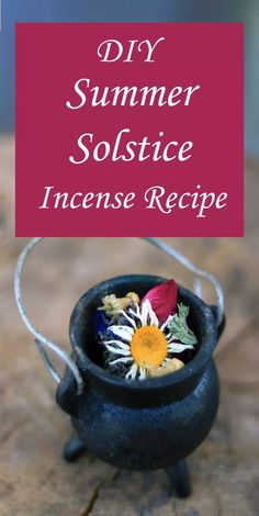 summer soltice incense Green Witchcraft, Wiccan Crafts, Sabbats, Beltane, Summer Diy, Book Of Shadows, Herbal Remedies, Incense, Herbalism
