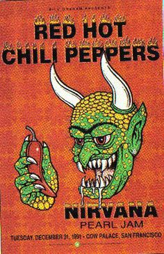 Red Hot Chili Peppers, Nirvana, Pearl Jam Concert Poster, Cow Palace (San Francisco, CA) Dec Artwork by Harry Rossit. Rock Posters, Hippie Posters, Poster Wall, Poster Prints, Gig Poster, Rock And Roll, Concert Rock, Dream Concert, Poster Sport