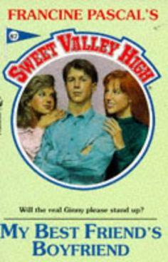 Sweet Valley High #87: My Best Friend's Boyfriend
