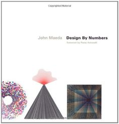 Design by Numbers Paola Antonelli, http://www.amazon.co.jp/dp/0262632446/ref=cm_sw_r_pi_dp_FywFqb0M0SPRV