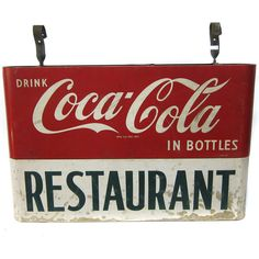 Mid 1950's Coca-Cola Restaurant Sign with hangers still attached.