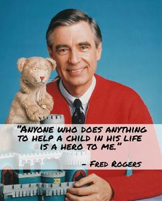 This quote comes from Fred Rogers, a gentleman that you may affectionately remember as Mister Rogers. We chose this quote, because it reflects how we as an organization feel about everyone who has helped us in our mission to have a positive impact in our community, create change in lives of families for the better and to give hope to children by providing safety education.