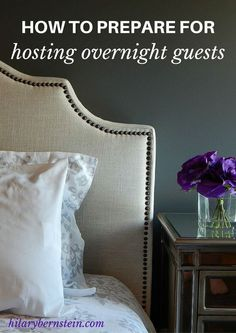 Hosting overnight guests? Follow these eight helpful tips as you prepare for your company.