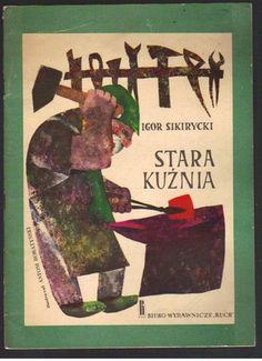 Stara Kuźnia ilustracje Antoni Boratyński