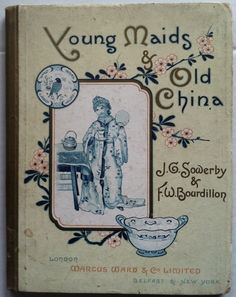 Children's Young Maids & Old China by F. W. Bourdillon on Nudelman Rare Books