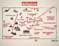 Thrillest.com recently released this map of how Denver sees the rest of Colorado. What do you think?