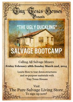 Registration for Tiny Texas Houses' Upcoming Salvage Mining Bootcamp!  Sign up here:  http://store.puresalvageliving.com/product/the-ugly-duckling-salvage-mining-bootcamp-by-tiny-texas-houses/