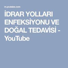 İDRAR YOLLARI ENFEKSİYONU VE DOĞAL TEDAVİSİ - YouTube Youtube, Youtubers, Youtube Movies