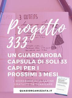 Progetto 333 | guardaroba capsula | decluttering | minimalismo #progetto333 #capsulewardrobe #declutter