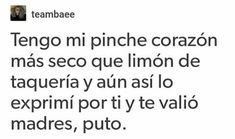 No lo aga compa:'( Mood Quotes, True Quotes, Funny Quotes, Funny Memes, Sad Love, Love You, Quotes En Espanol, Frases Tumblr, Spanish Quotes