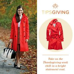 Tipsgiving #1: Brighten up your Thanksgiving with a statement coat. Shop the exact trench by clicking on the photo.