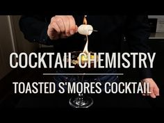 Advanced Techniques - How To Make A Toasted S'Mores Cocktail - YouTube