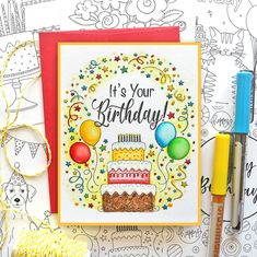 It's Your Birthday - Suzy Plantamura Birthday Sweets, Happy Birthday Cards, It's Your Birthday, Colour Pencil Shading, Pen And Watercolor, Simon Says Stamp, The Balloon, Gel Pens, My Favorite Color
