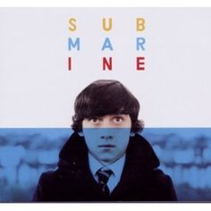 Submarine-Alex Turner