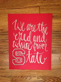 NCSU / State / Wolfpack / Red & White Song / Calligraphy / Hand lettered / Custom / North Carolina / Art