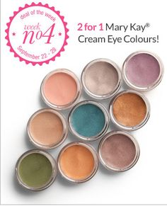 Final Deal of the Week - Week Four!  - September 22-28, 2014 Purchase one Mary Kay Cream Eye Color and receive one free! Find it here:  http://www.marykay.ca/cbalser/makeup/eyeproducts/MaryKayCremeEyeColor/default.aspx