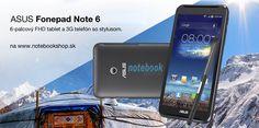 ASUS Fonepad Note 6 - s 6-palcovým displejom v rozlíšení Full HD1080 × 1920 a funkciami 3G telefónu ponúka úplne nový zážitok z používania mobilného zariadenia a mení spôsob, akým ostávate v spojení so svetom.