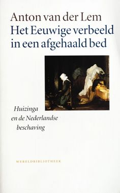 Het Eeuwige verbeeld in een afgehaald bed - Anton van Lem