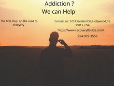 Sober Living In Hollywood Florida is provide great customer service own customer. There are many options that have been successful in treating drug addiction. First of all behavioral counseling, medication etc.