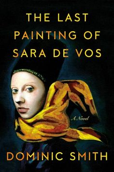 Review: 'The Last Painting of Sara de Vos,' a riveting tale of art theft - The Washington Post