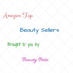 Amazon Top Beauty Sellers 7/19/15
