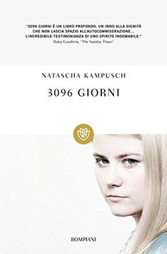 3096 giorni (Tascabili) di [Kampusch, Natascha]