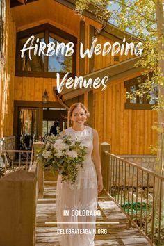 Airbnb Wedding, Elope Wedding, Wedding Tips, Wedding Bells, Wedding Planning, Dream Wedding, Wedding Venues In Colorado, Elope Colorado, Wedding Locations