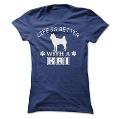 #Funnytshirts... Cool T-shirts  Price :$22.90Purchase Now  Low cost Codes View photographs & photographs of LIFE IS BETTER WITH A KAI SHIRT t-shirts & hoodies:In case you don't completely love our design, you'll be able to SEARCH your favourite one through ...