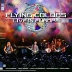 Flying Colors – Live in Europe http://www.henkjanvanderklis.nl/2013/10/flying-colors-live-europe/
