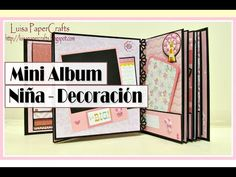 Mini Album para Niña Parte 2: Decoración | Tutorial Scrapbook | Luisa PaperCrafts - YouTube