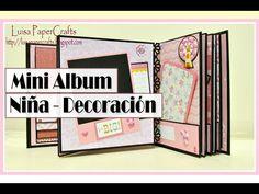 A-A:Tutorial Mini Album Niña Parte 2 DE 2 - Decoración - YouTube