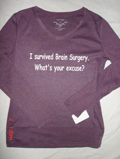 I survived Brain Surgery, what's your excuse?    Reasonably priced items at Chiari Gear