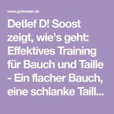 Detlef D! Soost zeigt, wie's geht: Effektives Training für Bauch und Taille - Ein flacher Bauch, eine schlanke Taille – davon träumen wir alle...