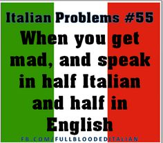 #Italian Problems! Funny Italian Sayings, Italian Memes, Italian Phrases, Italian Quotes, Italian Recipes, Italian Language, Woman Quotes, Italian Girl Problems, Learning Italian