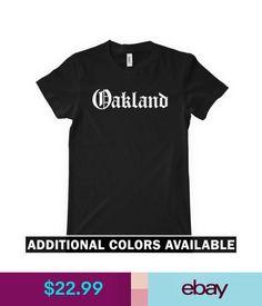 Tops Oakland Women's T-Shirt - Gothic East Bay Area California Raiders A's 510 S-2Xl #ebay #Fashion