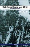 Het dramatische jaar 1915 : verloren onschuld ([2014])Rubriekscode: 927.5  Artikelen over gebeurtenissen in het tweede jaar van de Eerste Wereldoorlog, die de basis legden voor het verdere verloop van de strijd.