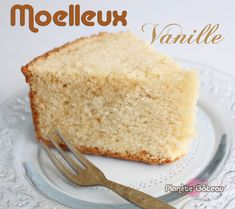 Blog Planete GateauRecette gâteau moelleux à la vanille No Cook Desserts, Fondant Cakes, Food Hacks, Vanilla Cake, Sweet Recipes, Pancakes, Bakery, Cooking, Grands Parents