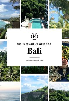 The Everygirl's Travel Guide to Bali