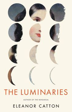 For the Fiction Nut: The Luminaries by Eleanor Catton