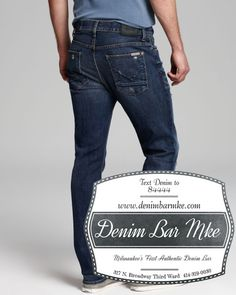#Hudson Jeans for #Men at Denim Bar #Milwaukee in a variety of sizes #YourDenimExperts #WeveGotYourAssCovered