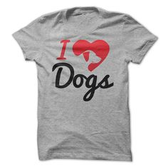 I Love Dogs (White Type) 1
