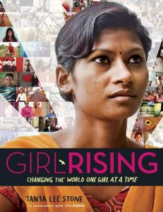 Girl Rising, a global campaign for girls' education, created a film that chronicled the stories of nine girls in the developing world, allowing viewers the opportunity to witness how education can break the cycle of poverty. Roman, First Girl, Documentary Film, Women In History, Nonfiction Books, Change The World, Better Life, New Books, Children's Books