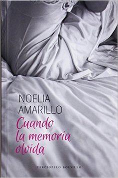 Cuando la memoria olvida (Spanish Edition) by: Terciopelo Bolsillo: 978-8415952565 11/24/15