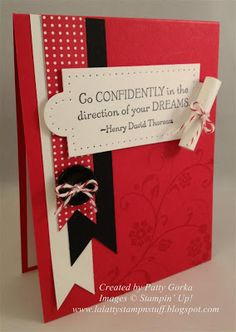 by Patty Gorka, LaLatty Stamp 'N Stuff: Graduation Quote - go confidently in the direction of your dreams; apothecary framelits