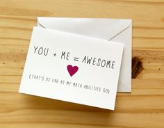 You / Me / Awesome (Math) - Nerdy, Funny Anniversary / Valentine's Card. $3.50, via Etsy.