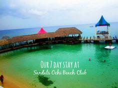 Our 7 day stay at Sandals Ochi Beach Club  www.pagesoftravel.wordpress.com