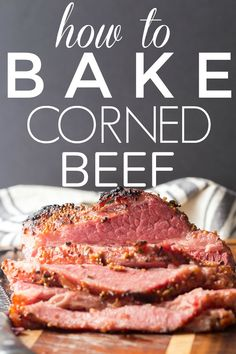 Baked Corned Beef - my favorite way for how to cook corned beef - made in the oven! This corned beef recipe is awesome with sauteed cabbage and such a simple, easy recipe for St Patrick's Day meals. Corned Beef Recipes, Corned Beef Hash, Meat Recipes, Cooking Recipes, Oven Roasted Corned Beef, Best Baked Corned Beef Recipe, Best Corn Beef Brisket Recipe, Roasted Corned Beef And Cabbage Recipe, Gastronomia