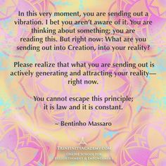 Law Of Attraction Manifestation Miracle - Be Conscious of the Energy you put out, the Law of attraction is always bringing to you that in which you Vibrate. -Mary Long- Law Of Attraction Manifestation Miracle Secret Law Of Attraction, Law Of Attraction Quotes, Thing 1, Abraham Hicks Quotes, Affirmation Quotes, After Life, Positive Affirmations, Affirmations Success, Self Improvement