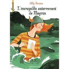 L'incroyable Enterrement De Magnus de Ally Kennen 12.50€ LIVRAISON GRATUITE  BOUTIQUE DIFFUSION