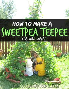 This is the perfect summer time fort for kids!  Click through to find out How to make a Sweetpea TeePee